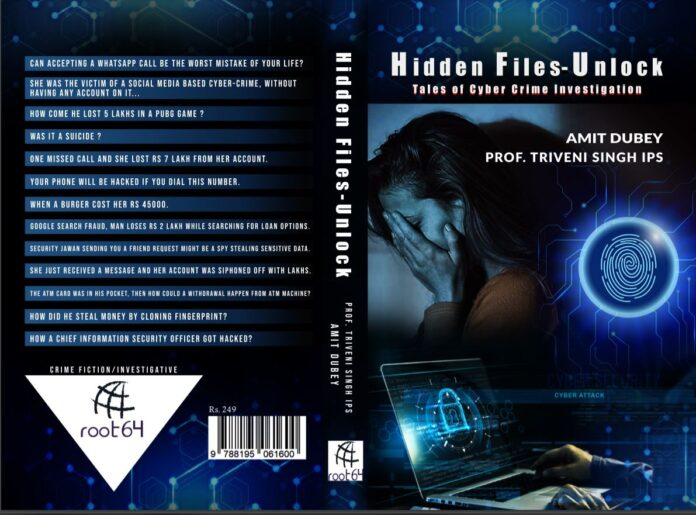 Hidden Files-Unlock by Amit Dubey and Prof. Triveni Singh