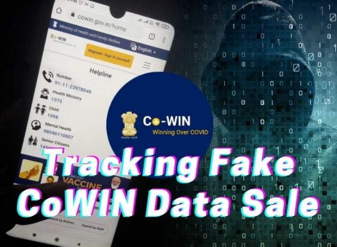 Tracking And Tracing The Fraudsters Behind Fake CoWIN Data Sale