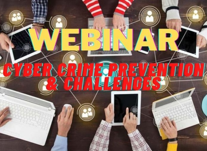 Cyber Crime Prevention & Challenges: Come Be A Part Of VBSPU's National Webinar